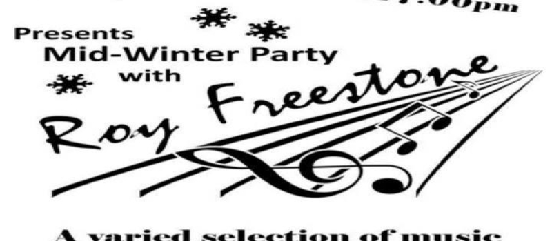 MID-WINTER PARTY WITH ROY FREESTONE