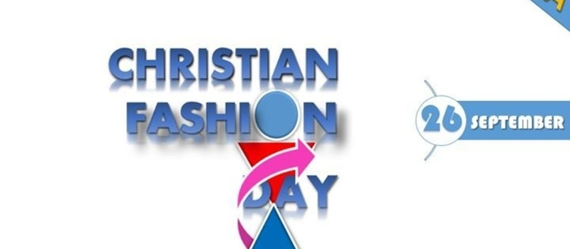 CHRISTIAN FASHION DAY
