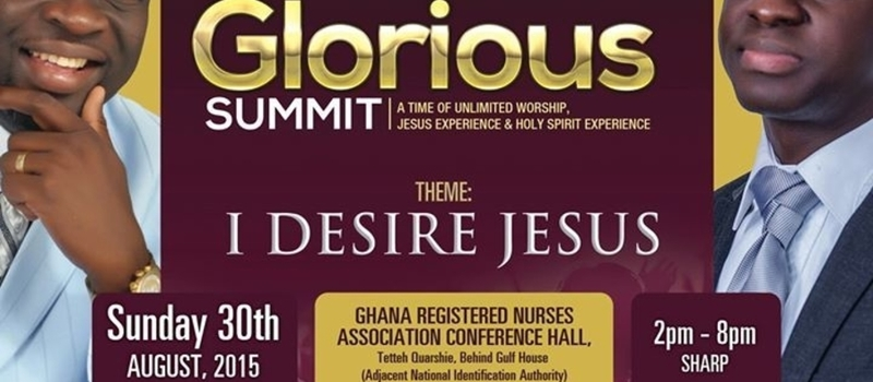 GLORIOUS SUMMIT: I Desire Jesus