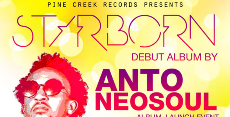 ANTONEOSOUL STARBORN ALBUM LAUNCH