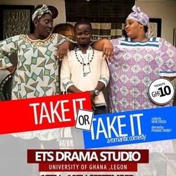 Take It Or Take It (Stage play - Romantic Comedy)