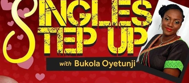 Singles Step Up With Bukola Oyetunji