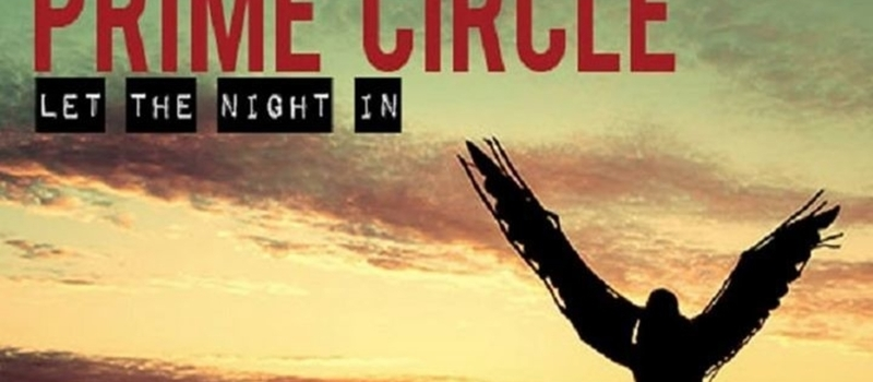 Prime Circle 'Let The Night In' Performance