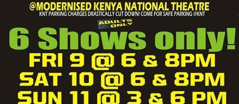 CONMEN - HILARIOUS COMEDY AT KENYA NATIONAL THEATRE 9-11 OCTOBER