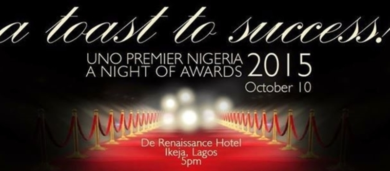 A TOAST TO SUCCESS UNO PREMIER NIGERIA A NIGHT OF AWARDS