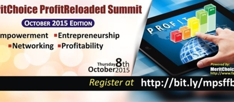 MeritChoice ProfitReloaded Summit