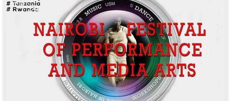 Nairobi Festival Of  Performing And media