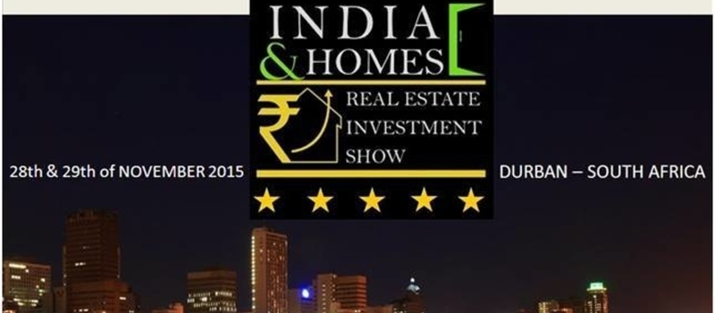 INDIA HOMES & REAL ESTATE EXHIBITION - Durban, South Africa
