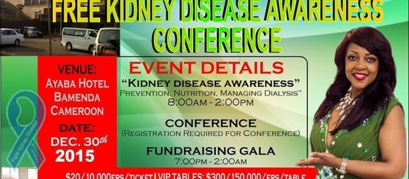 Atanga Kidney Foundation Conference and fundrasing Gala, Cameroon