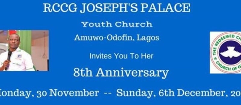 8th Anniversary of RCCG Joseph's Palace