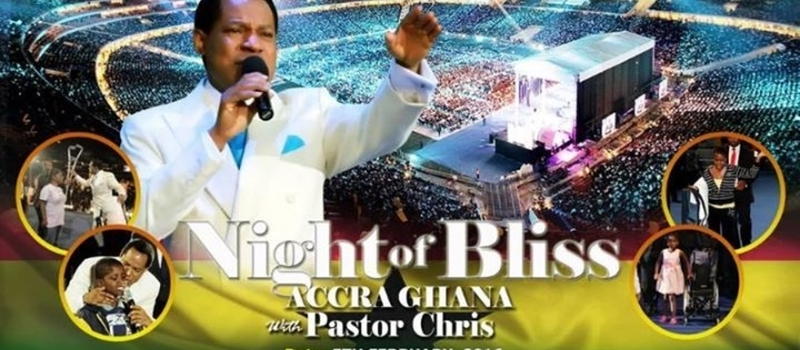 Night of Bliss, with Pastor Chris Oyakhilome live  in Ghana