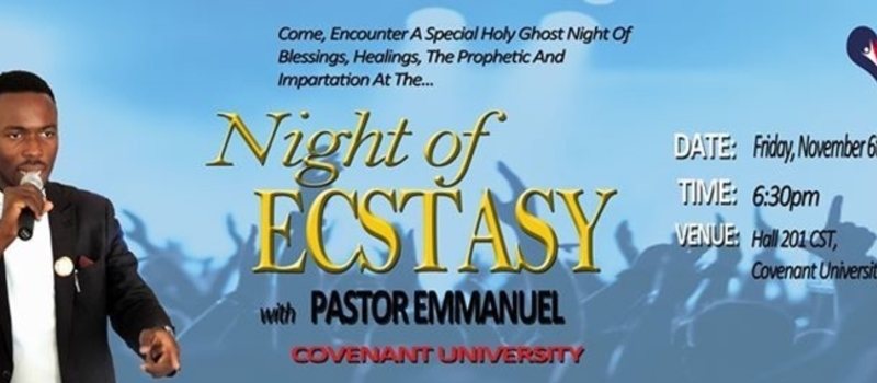 Night of Ecstasy [with Pastor Emmanuel]