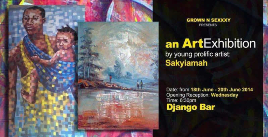 An Art Exhibition by Young Prolific Artist Sakyiamah