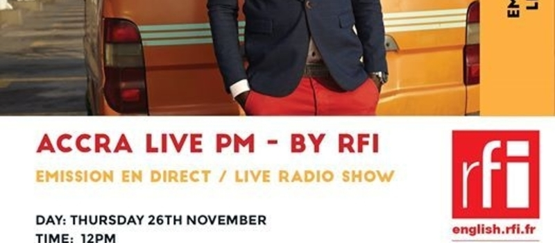ACCRA LIVE PM - RFI launch in Ghana