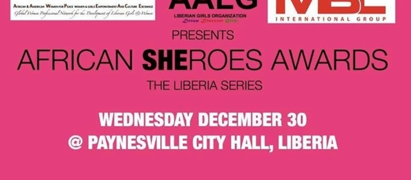 African Sheroes Award - The Liberia Series