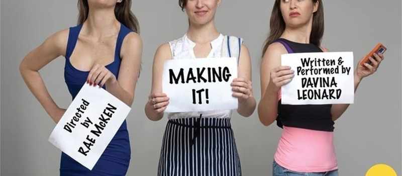 Making It! - Davina Leonard's One Woman Comedy Night