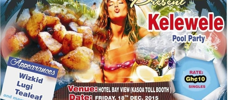 KELEWELE POOL PARTY