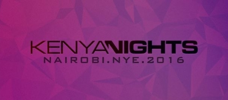 KENYA NIGHTS NYE NAIROBI 2016