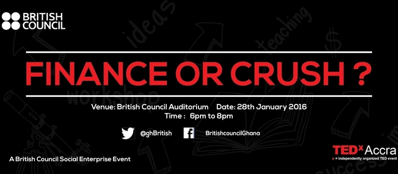 British Council Ghana Summit 'Finance or Crush?'