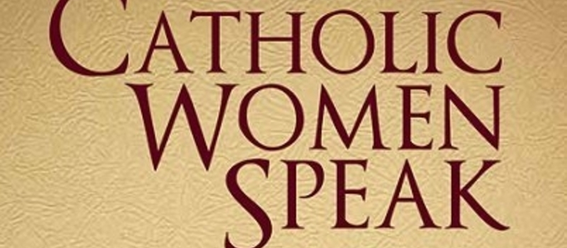 Catholic Women Speak – Book Launch and Reception