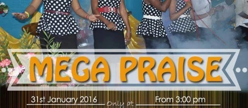 Mega Praise and Worship Service