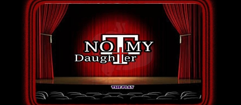 Not My Daughter - Play by Hope Drama