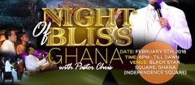 Night Of Bliss Ghana With Pastor Chris