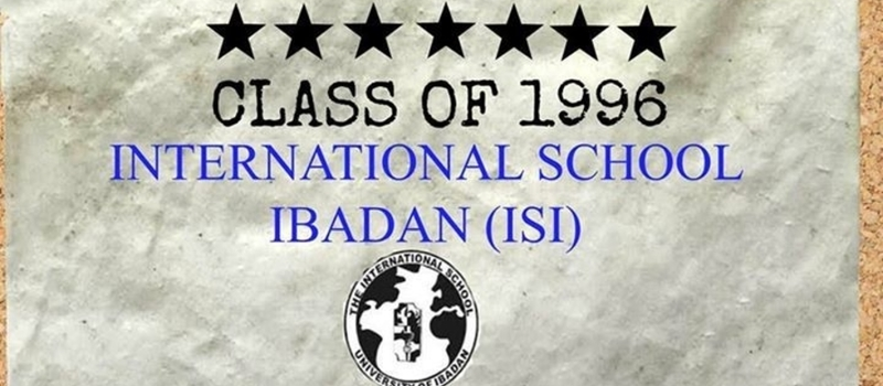 International School ibadan (IsI) class 96, 20 years Reunion