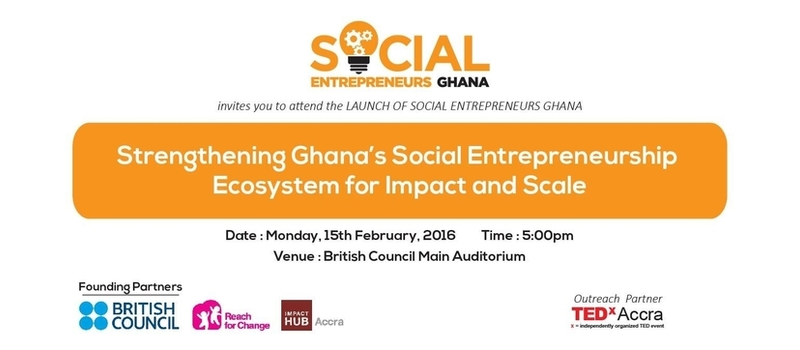 LAUNCH OF SOCIAL ENTREPRENEURS GHANA