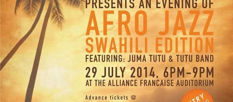 AN EVENING OF AFRO JAZZ SWAHILI EDITION