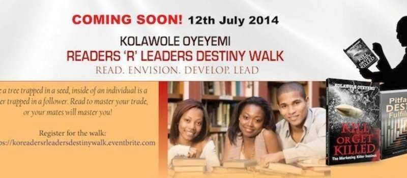 Kolawole Oyeyemi Readers 'r' Leaders Destiny Walk