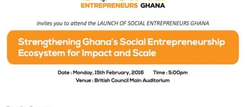 Social Entrepreneurs Ghana - Official Launch