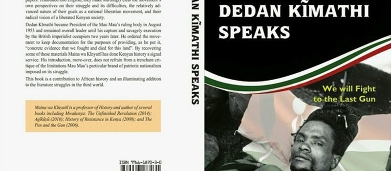 Book Launch: Dedan Kimathi Speaks