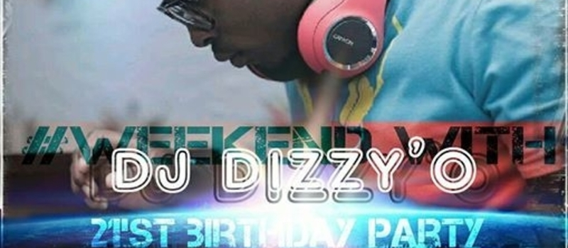 WEEKEND WITH DJ DIZZY-O