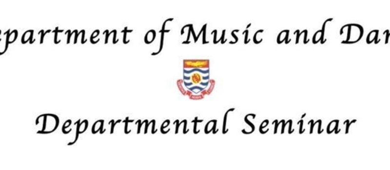"Departmental Seminar: ""Music Education in Ghana at the Crossroads"""