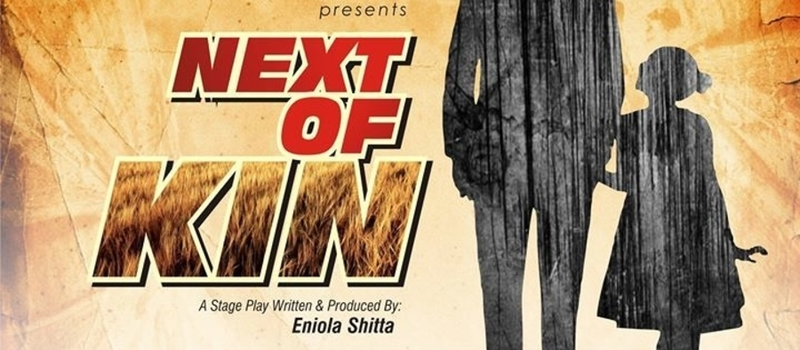 NEXT OF KIN - Stage Play at British Council Ikoyi Lagos