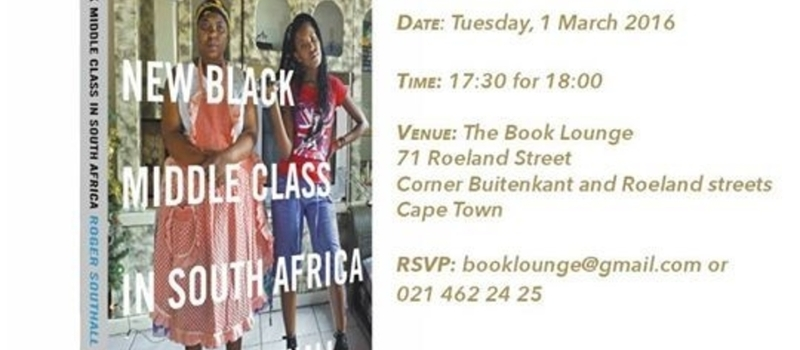 Launch of New Black Middle Class in South Africa by Roger Southall