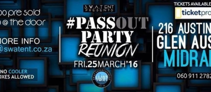 SWATent presents: THE PASSOUT PARTY REUNION