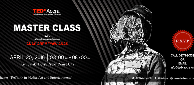 Masterclass with Africa's Investigative Journalist 'Anas Aremeyaw Anas'
