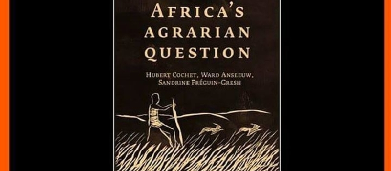 Launch of 'South Africa's Agrarian Question'