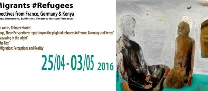 Migrants and Refugees, Perspectives from France, Germany & Kenya