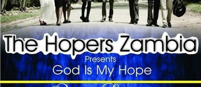 "The Hoppers Zambia Present ""GOD IS OUR HOPE"" Album Launch"