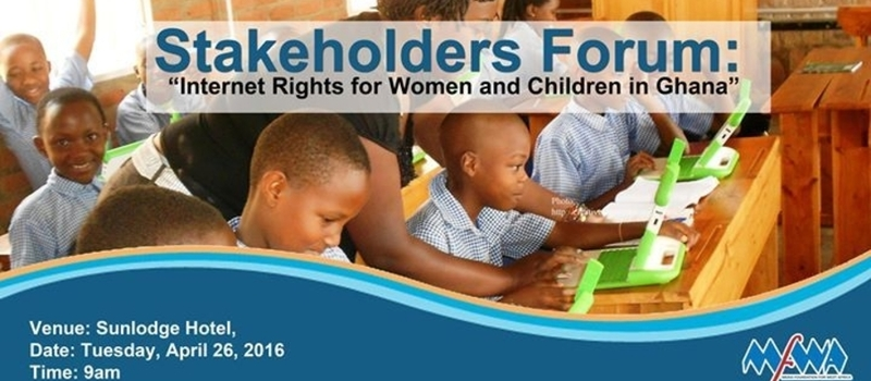 Stakeholders Forum on Internet Rights for Women and Children in Ghana