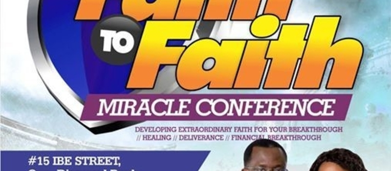 Faith To Faith Miracle Conference with Abraham Sam and Grace Aiyedogbon