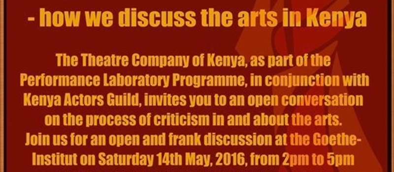 A critical conversation - how we discuss the arts in Kenya
