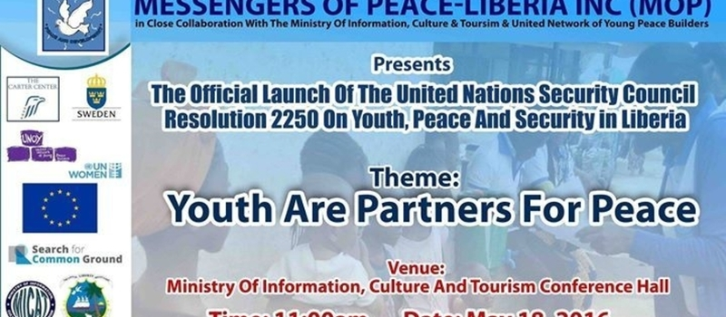 Official Launch of UNSCR #2250 on Youth, Peace and Security in Liberia