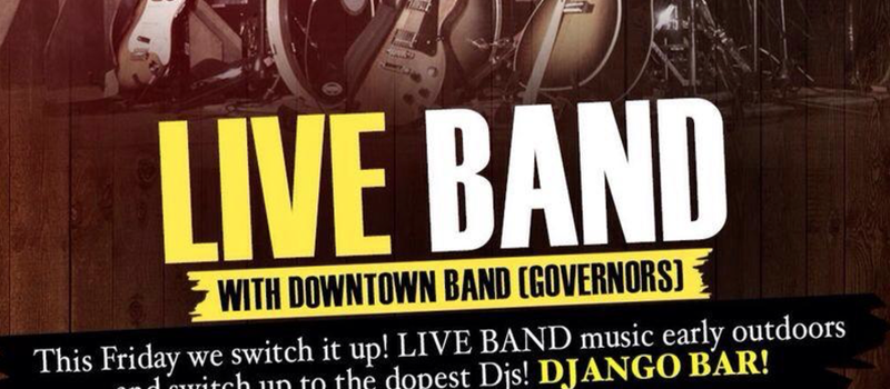 Live Band with Downtown Band (Governors)