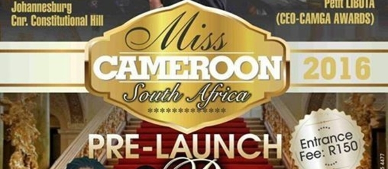 Miss Cameroon SA 2016 Pre-Launch Party