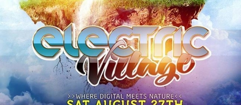 ELECTRIC VILLAGE #TheMemories